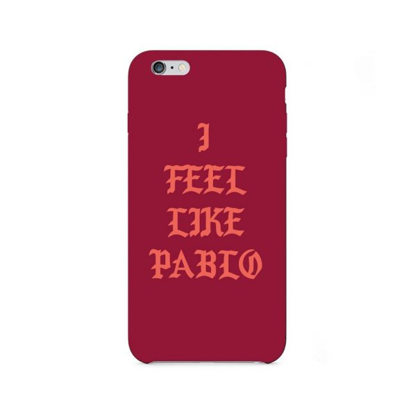I Feel Like Pablo - iPhone 6 skal